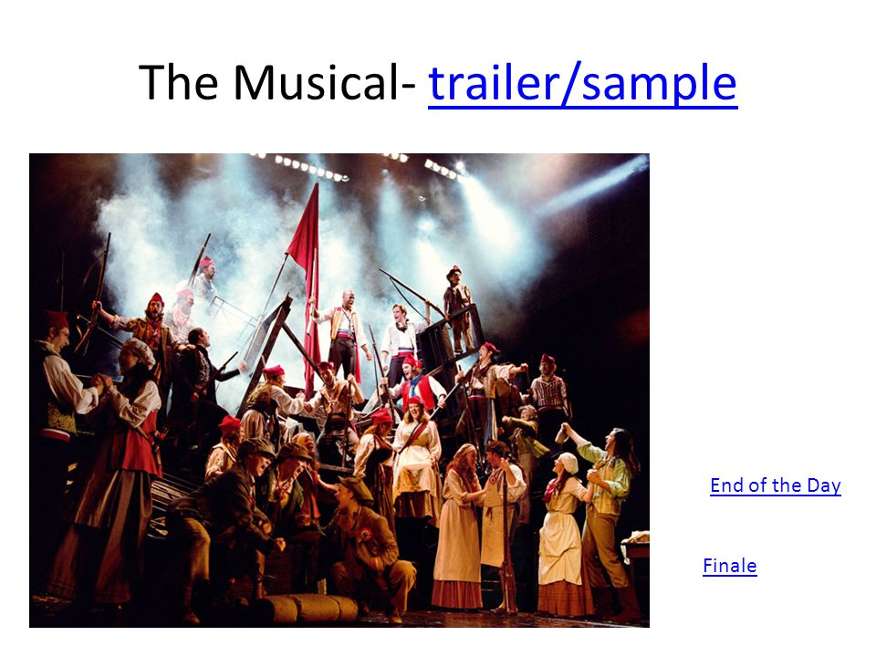 The Musical- trailer/sampletrailer/sample Finale End of the Day