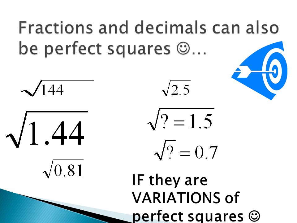IF they are VARIATIONS of perfect squares