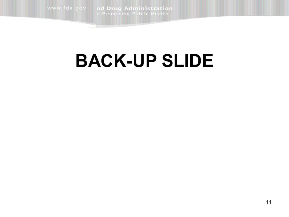 11 BACK-UP SLIDE