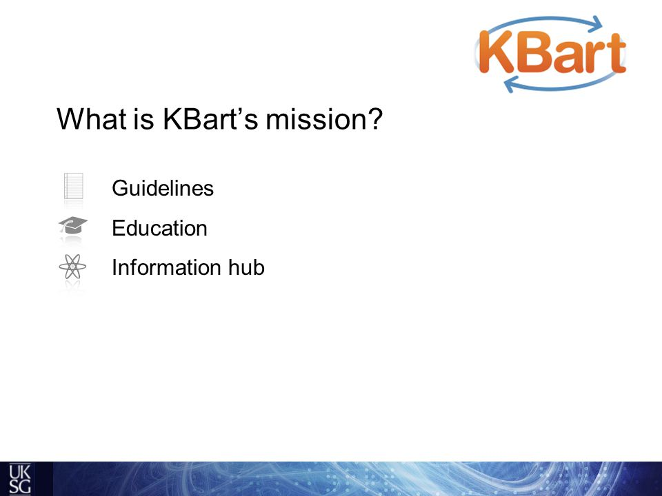 Guidelines Education Information hub What is KBart's mission