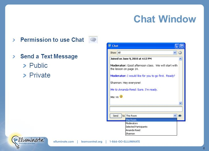 6 Chat Window Permission to use Chat Send a Text Message Public Private