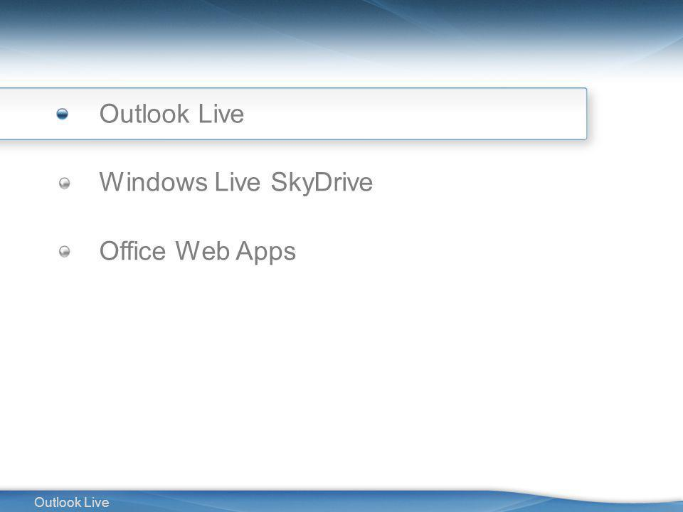 2 Outlook Live Windows Live SkyDrive Office Web Apps