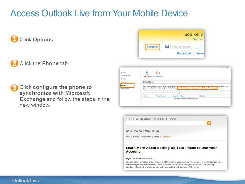 39 Outlook Live Access Outlook Live from Your Mobile Device Click Options.