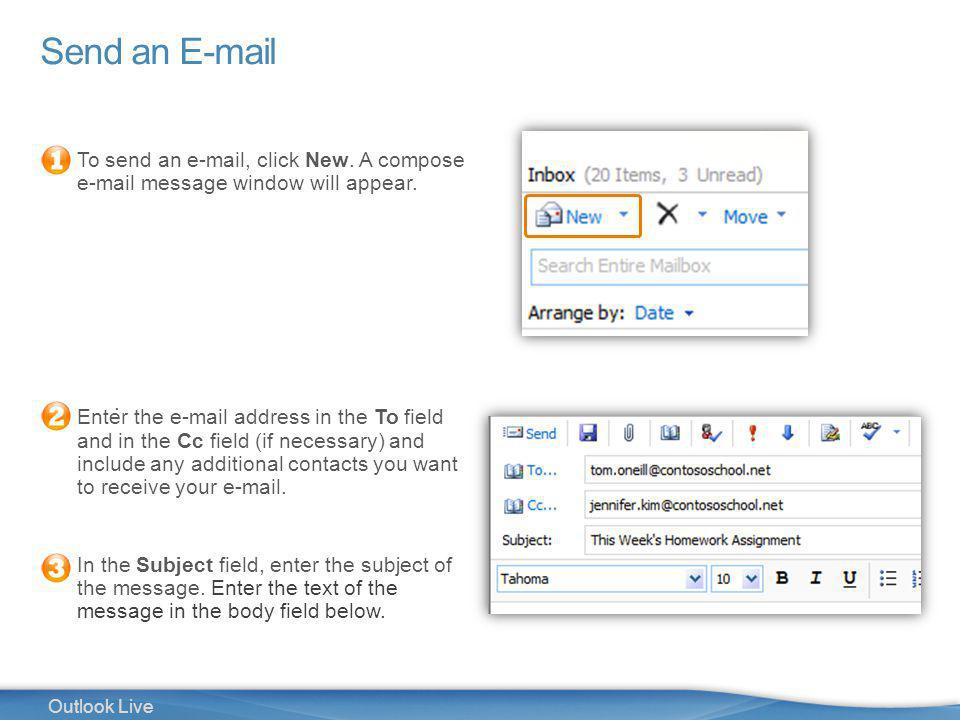 8 Outlook Live Send an E-mail To send an e-mail, click New.