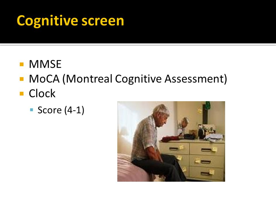  MMSE  MoCA (Montreal Cognitive Assessment)  Clock  Score (4-1)