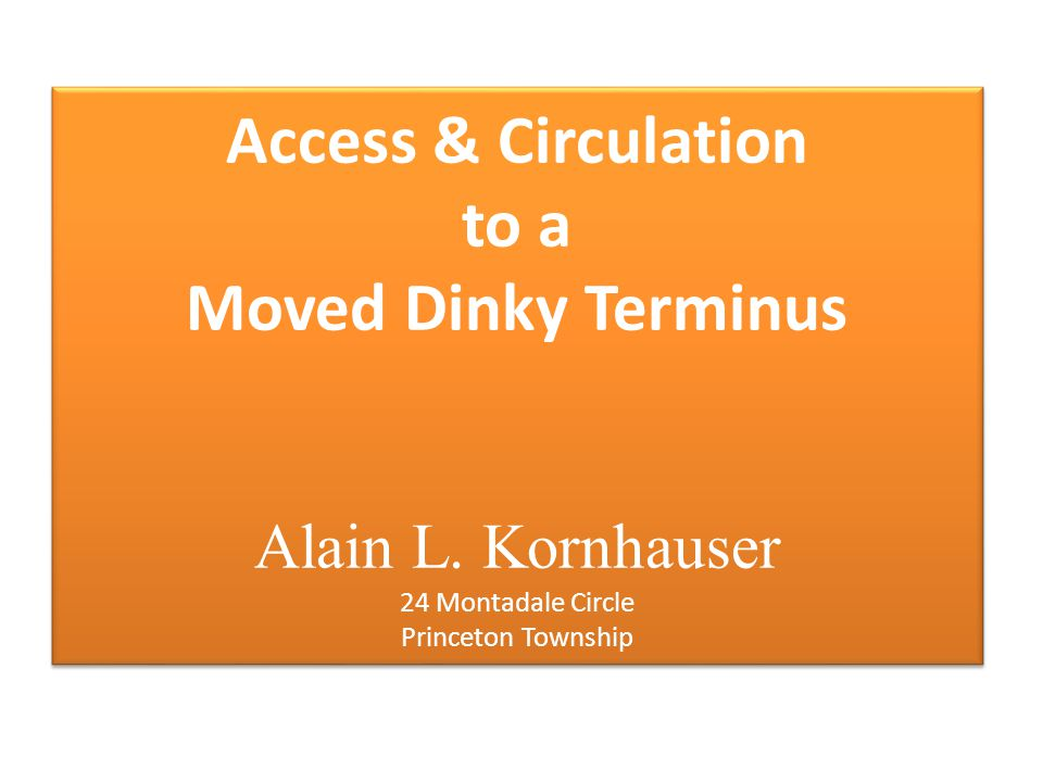 Access & Circulation to a Moved Dinky Terminus Alain L.