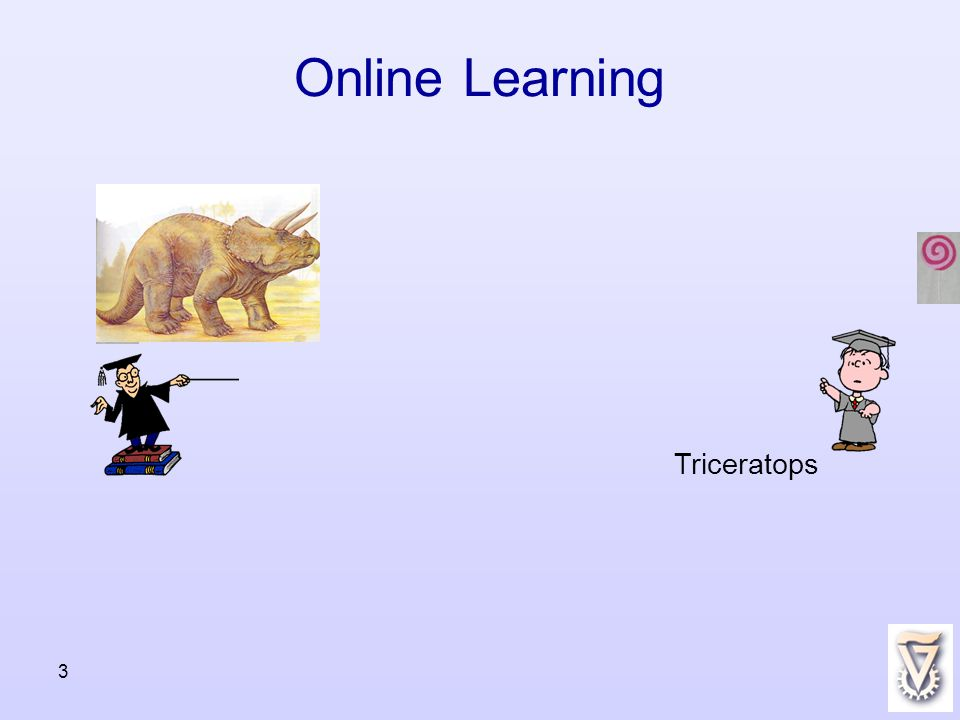 3 Online Learning Triceratops