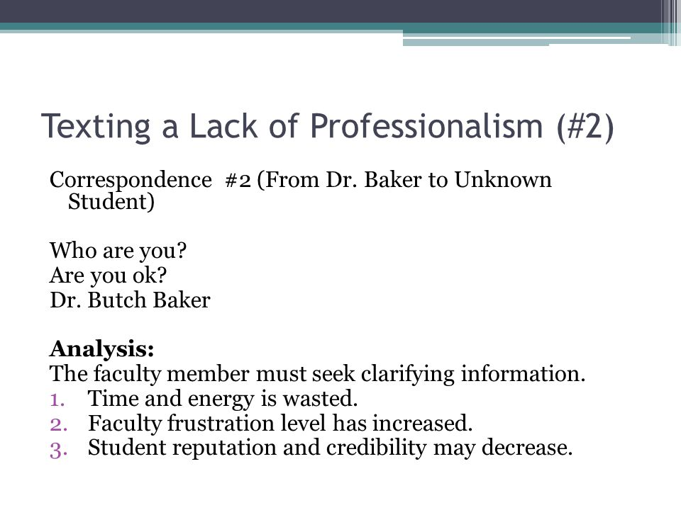 Texting a Lack of Professionalism (#2) Correspondence #2 (From Dr.