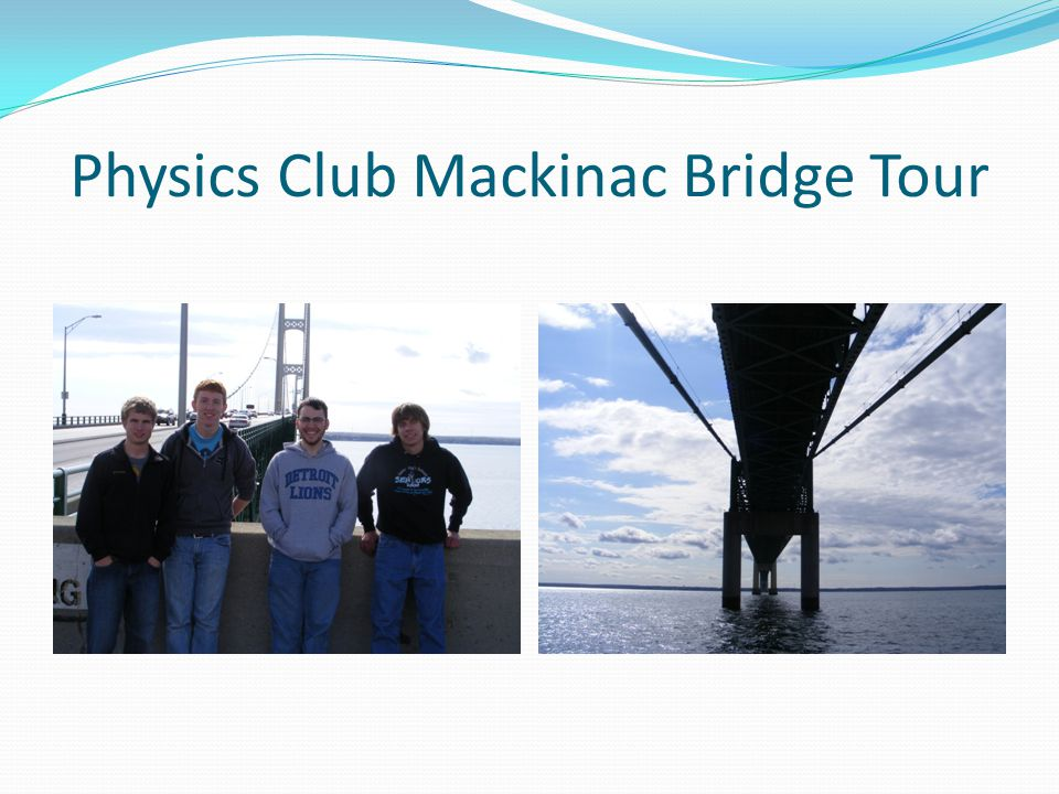 Physics Club Mackinac Bridge Tour