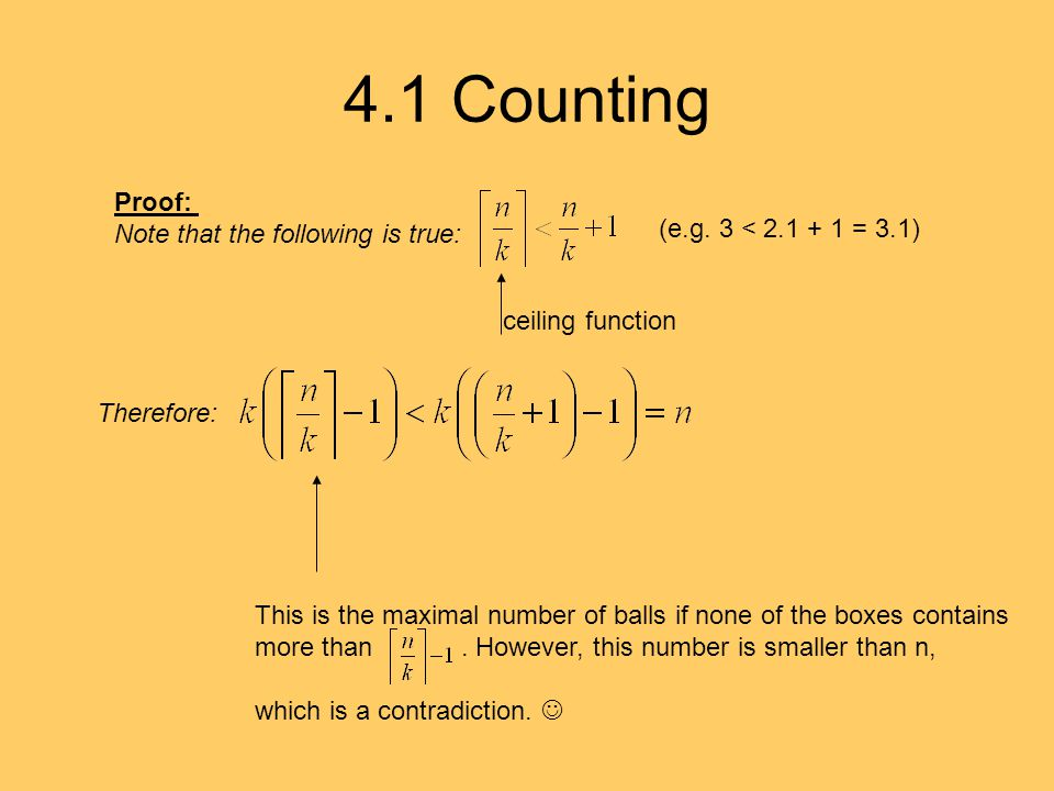 4.1 Counting Proof: Note that the following is true: ceiling function (e.g.