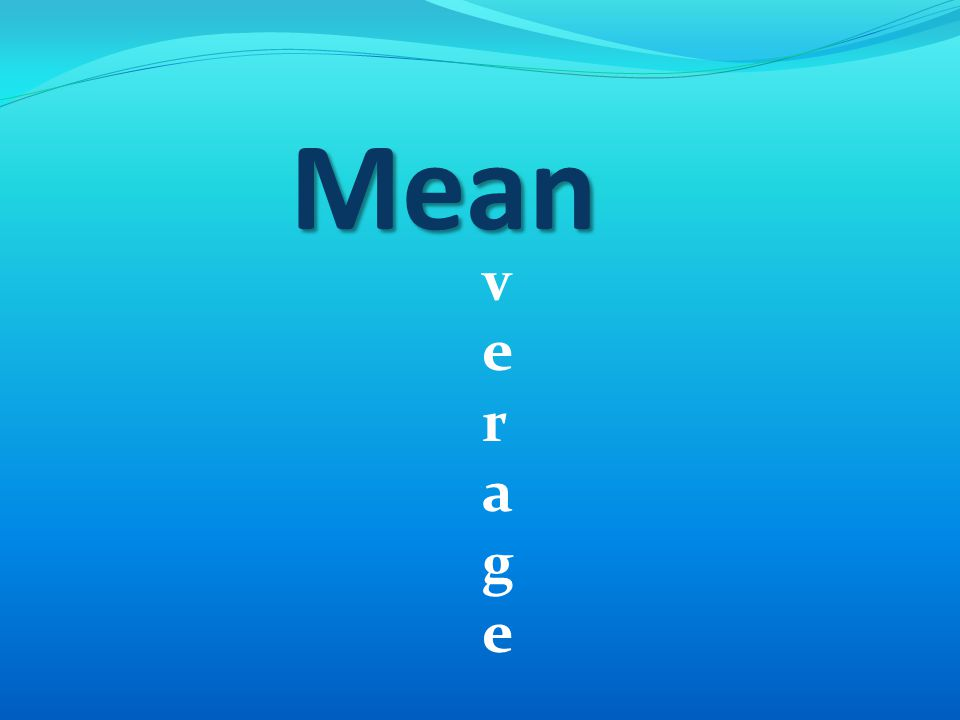 Mean verageverage