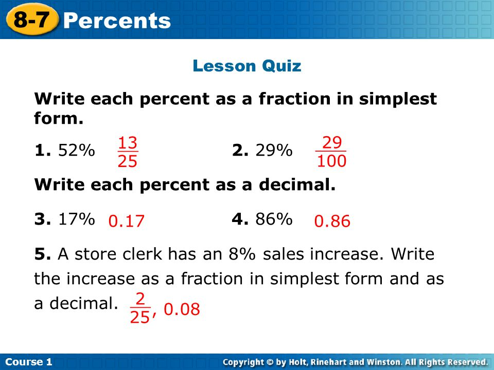 Lesson Quiz Write each percent as a fraction in simplest form.