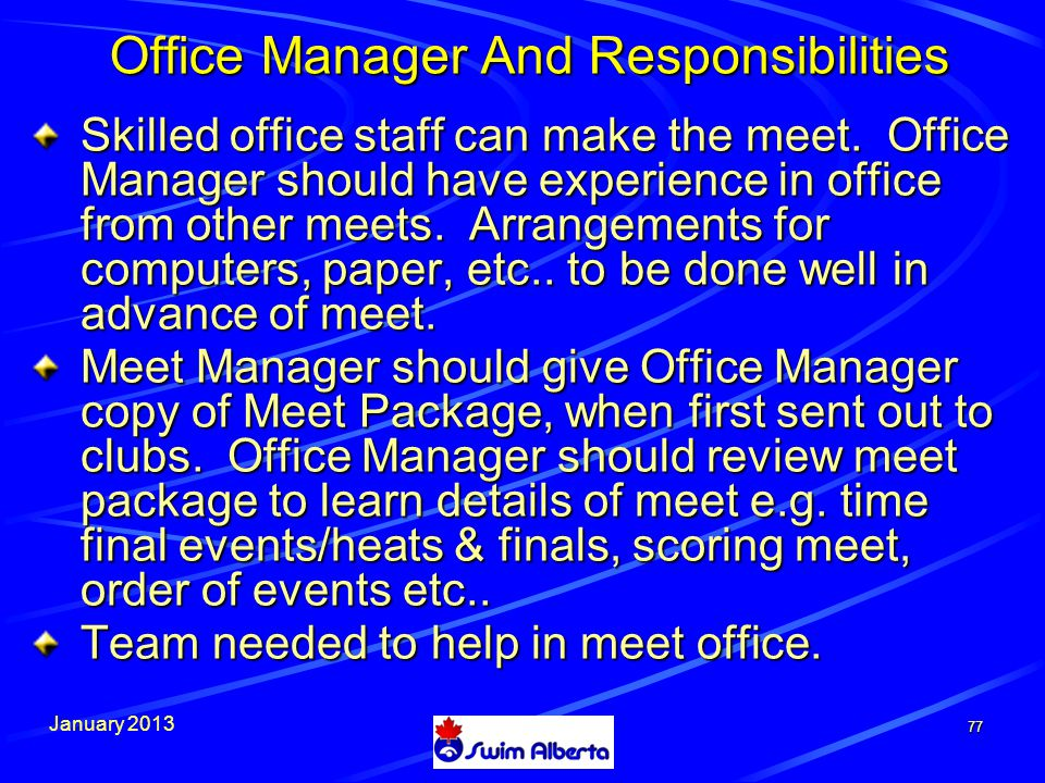 January 2013 77 Office Manager And Responsibilities Skilled office staff can make the meet.