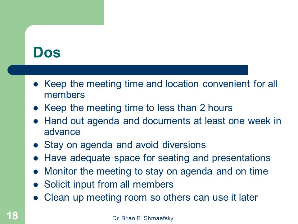 Dr. Brian R. Shmaefsky 17 Meeting Dos & Don'ts