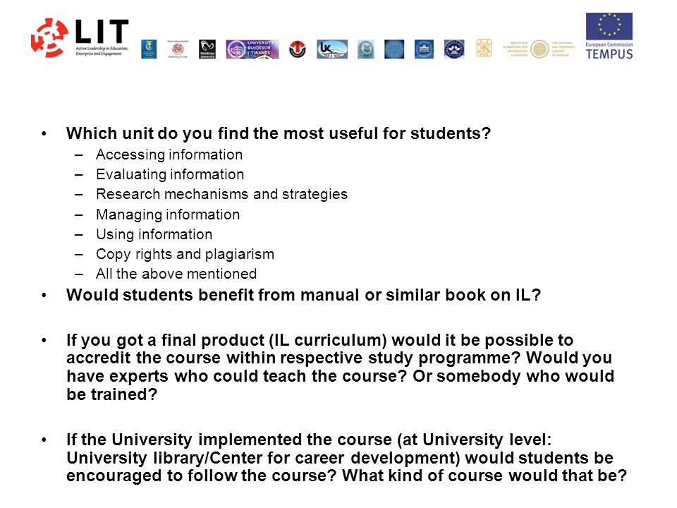 Which unit do you find the most useful for students.