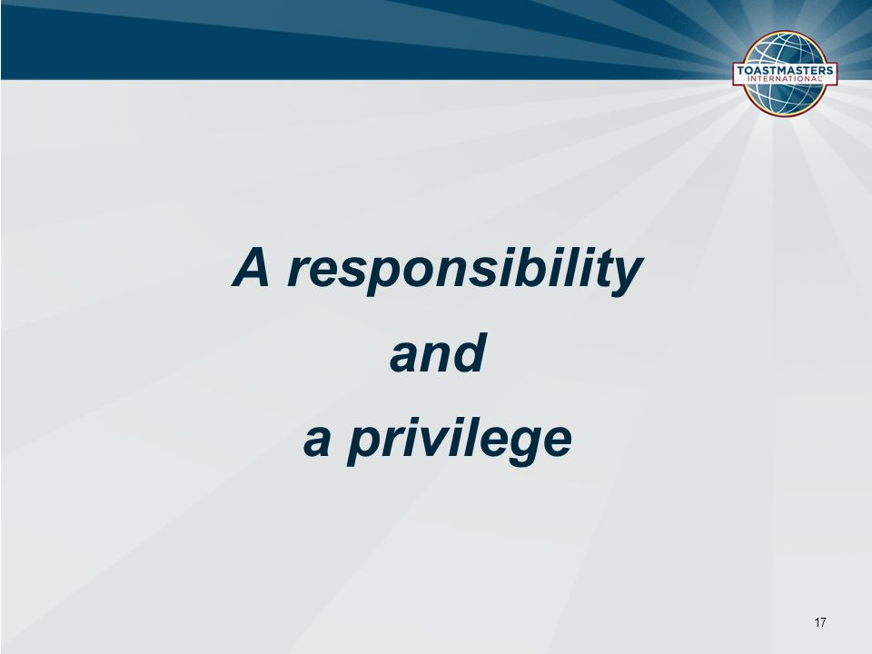 A responsibility and a privilege 17
