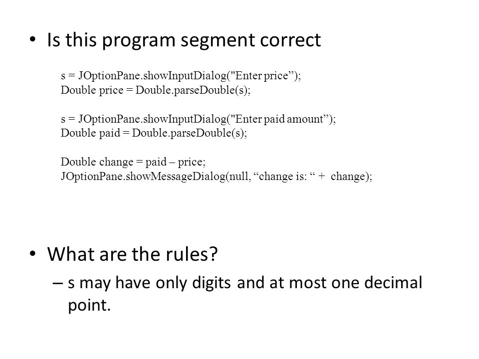 Is this program segment correct What are the rules.