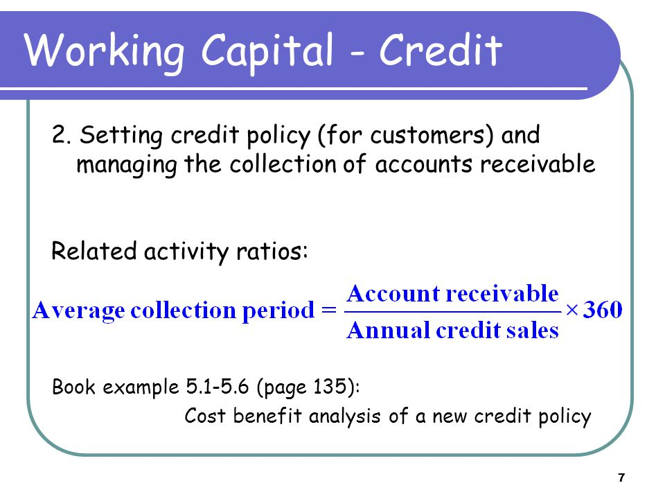 7 Working Capital - Credit 2.