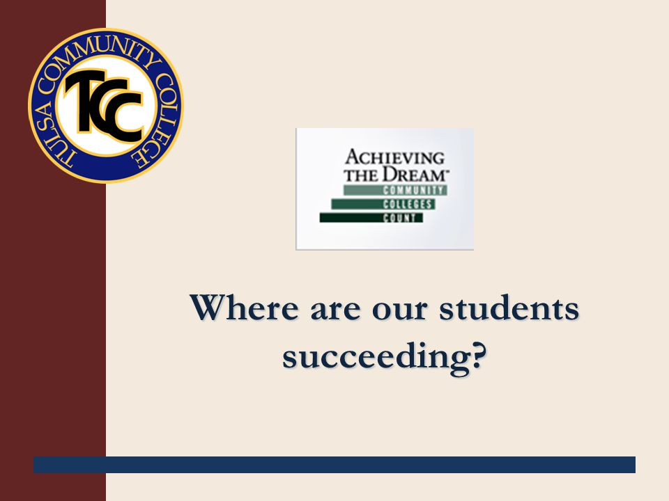 Where are our students succeeding