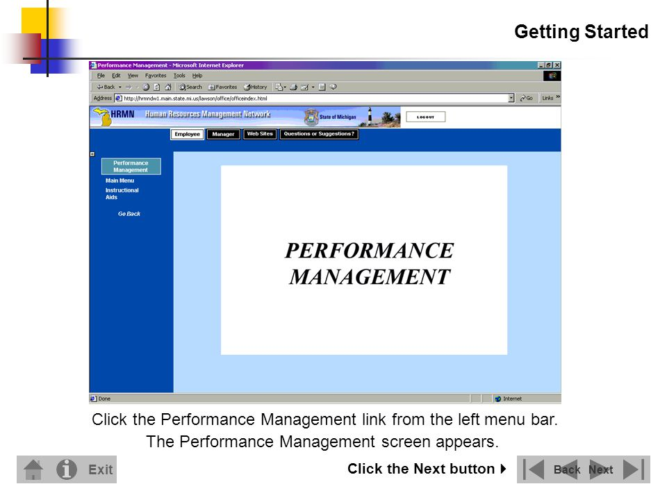 Getting Started Click the Performance Management link from the left menu bar.