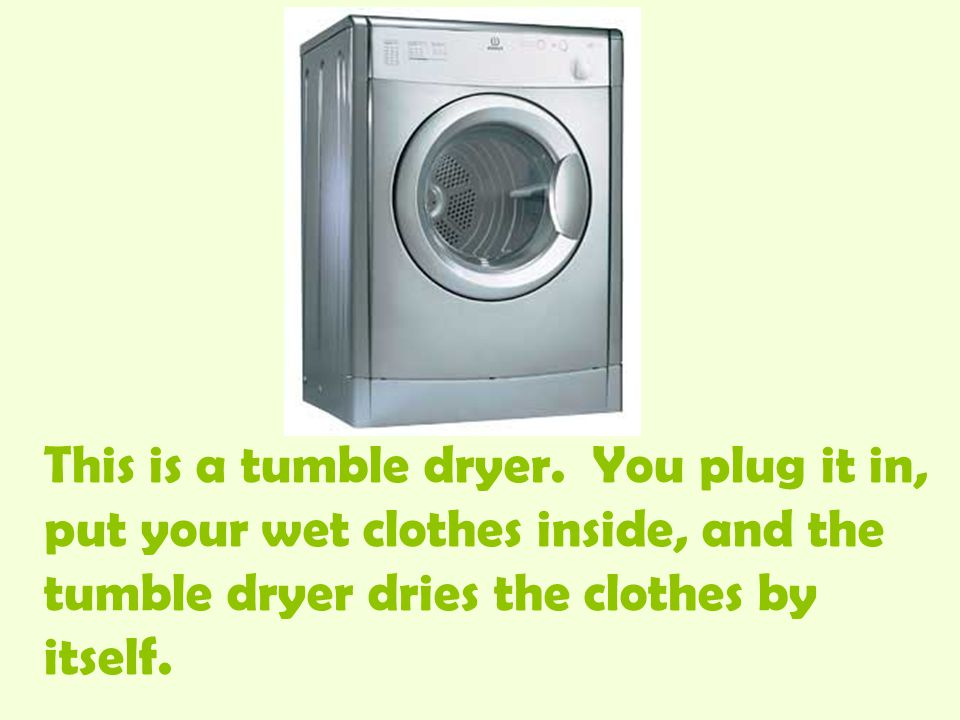 This is a tumble dryer.