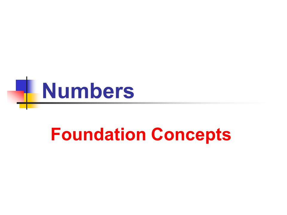 Numbers Foundation Concepts