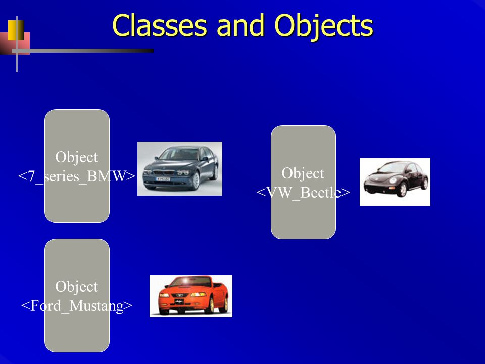 Classes and Objects Object Object Object