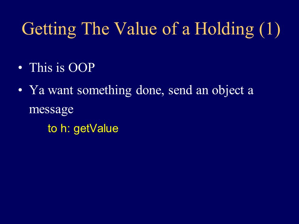 Implementing Portfolio: getValue (2): class Portfolio { Value getValue(TickerTape t) { Value total initialized to 0 for each Holding h in Collection c of Holdings { get the Value of h increase the total by v } return total } STATE: Collection c }