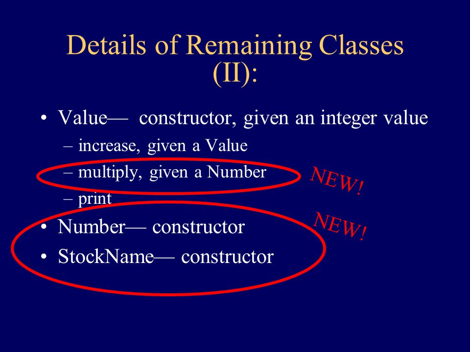Details of Remaining Classes (I): TickerTape— constructor –get Value given a StockName TokenSource — constructor –get String Collection— constructor –add –...