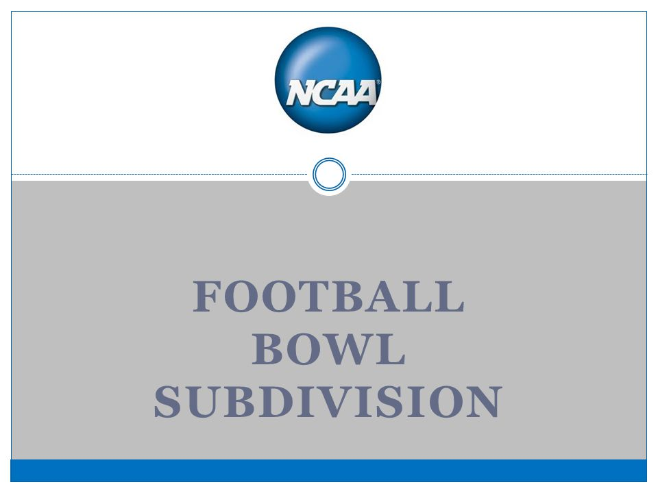 FOOTBALL BOWL SUBDIVISION
