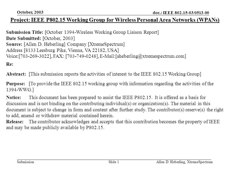 doc.: IEEE 802.15-03/0513-00 Submission October, 2003 Allen D.