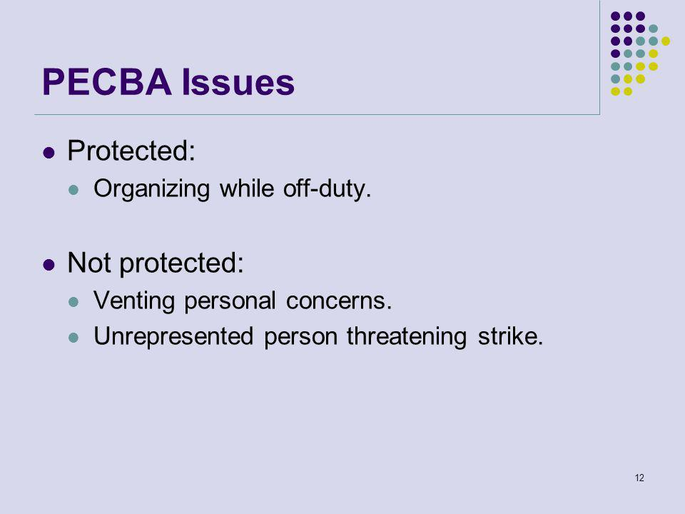 PECBA Issues Protected: Organizing while off-duty.