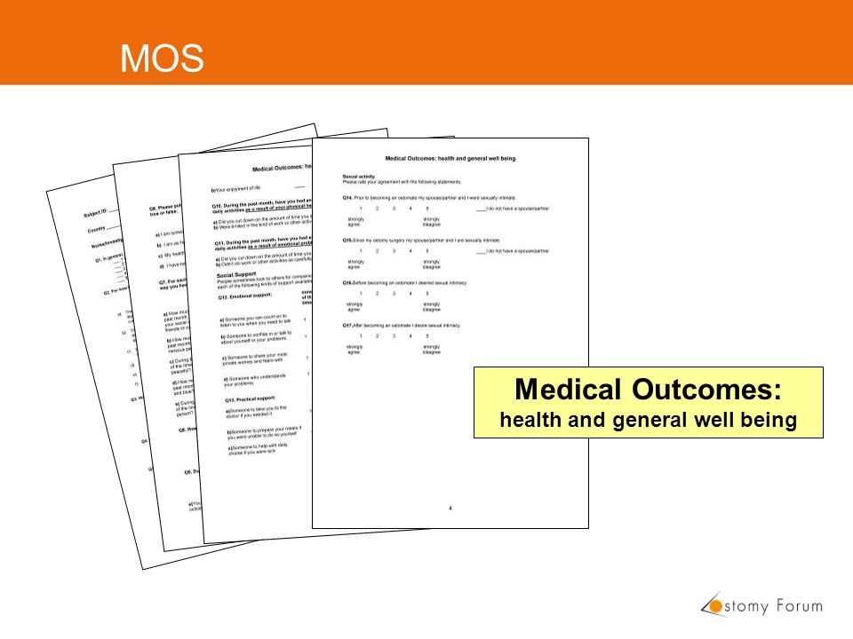 MOS Medical Outcomes: health and general well being