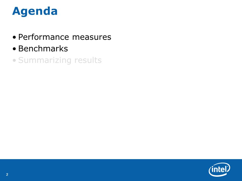 22 Agenda Performance measures Benchmarks Summarizing results