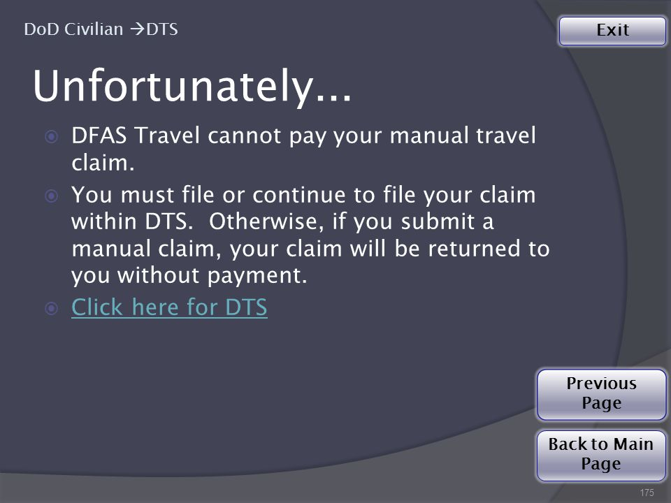  DFAS Travel cannot pay your manual travel claim.
