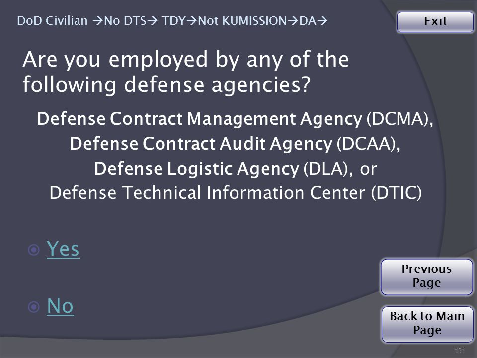 Are you employed by any of the following defense agencies.