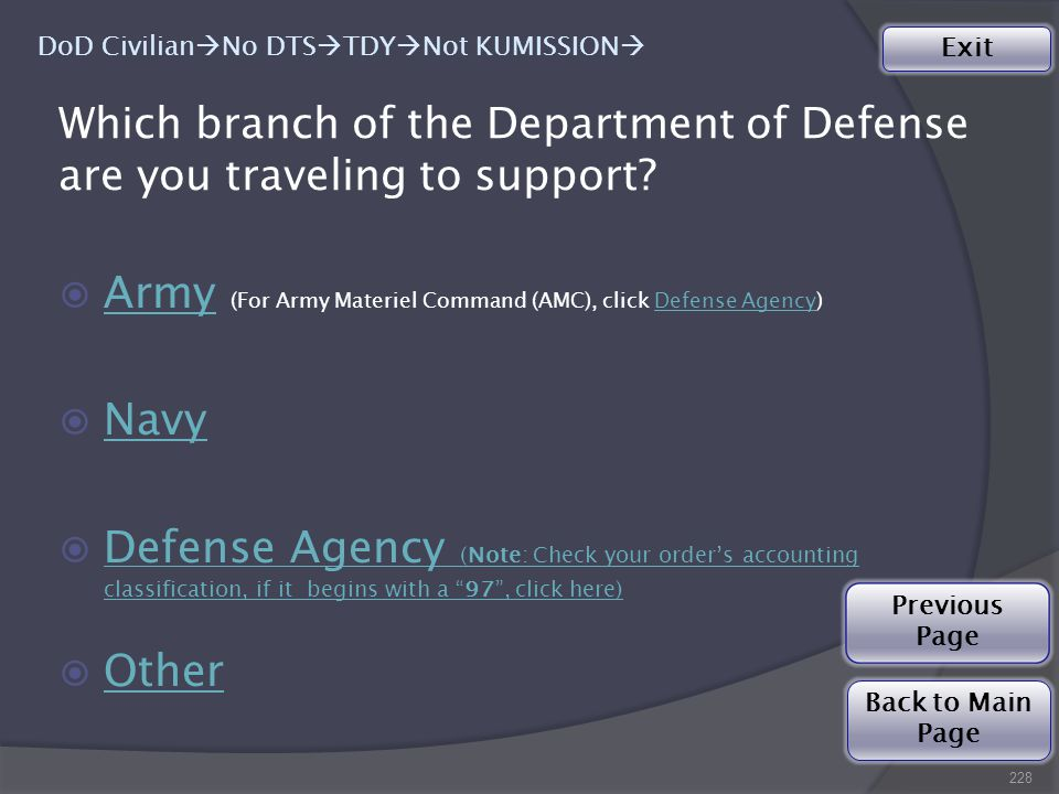 Which branch of the Department of Defense are you traveling to support.