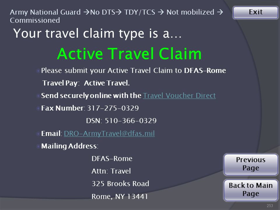 Your travel claim type is a… 253 Active Travel Claim ◉Please submit your Active Travel Claim to DFAS-Rome Travel Pay: Active Travel.