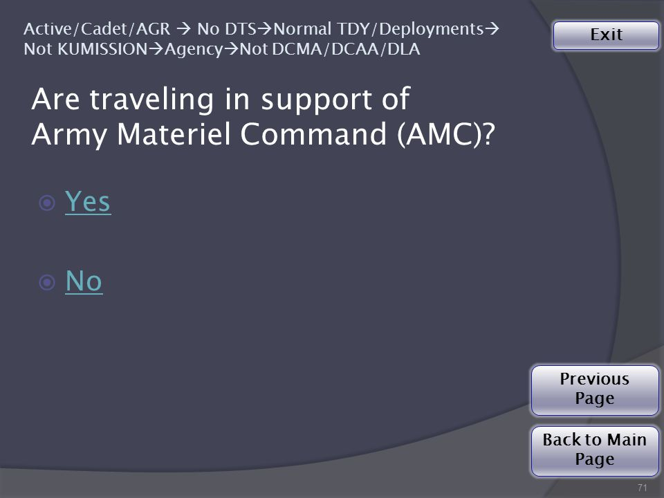 Are traveling in support of Army Materiel Command (AMC).