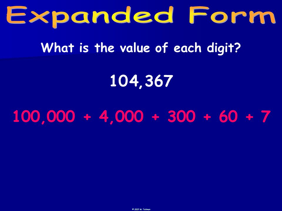 104367, 100,0004,000300607++++ What is the value of each digit