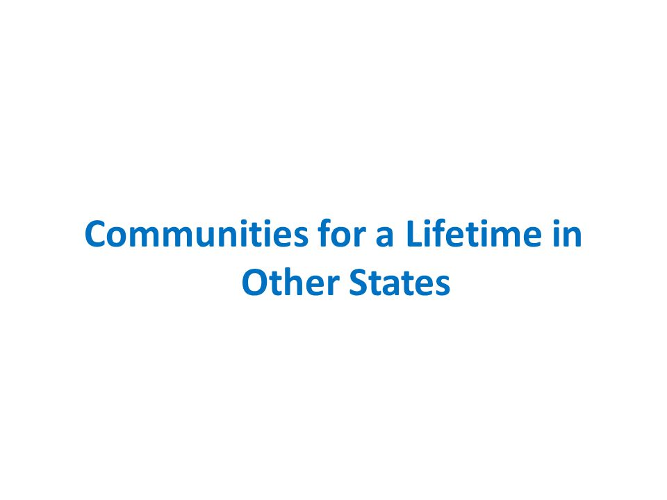 Communities for a Lifetime in Other States