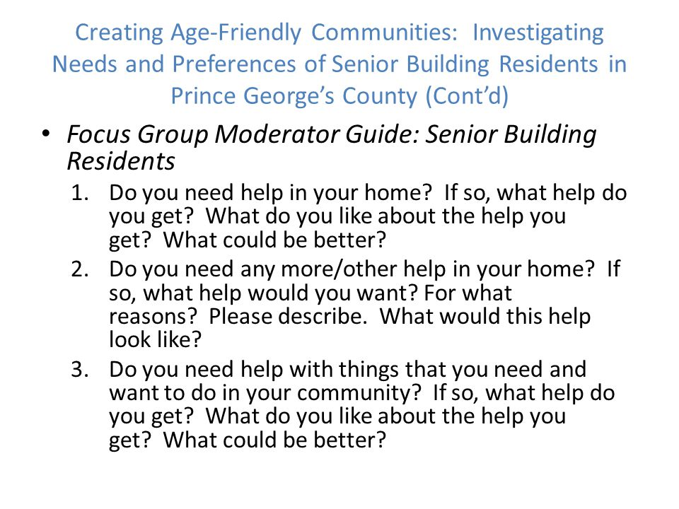 Focus Group Moderator Guide: Senior Building Residents 1.Do you need help in your home.