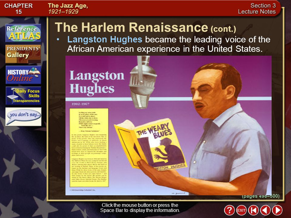 Section 3-7 Langston Hughes became the leading voice of the African American experience in the United States.