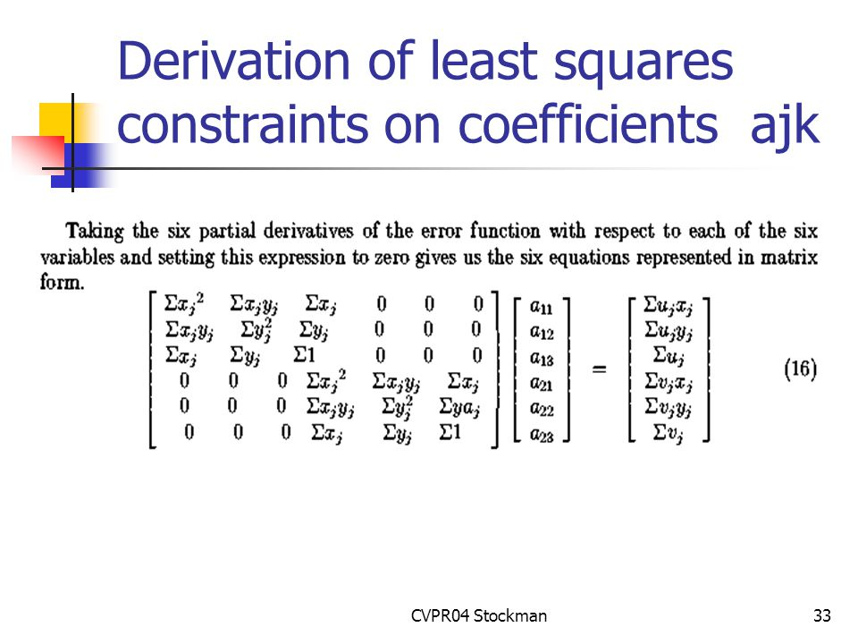 CVPR04 Stockman33 Derivation of least squares constraints on coefficients ajk