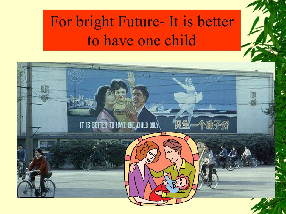 For bright Future- It is better to have one child