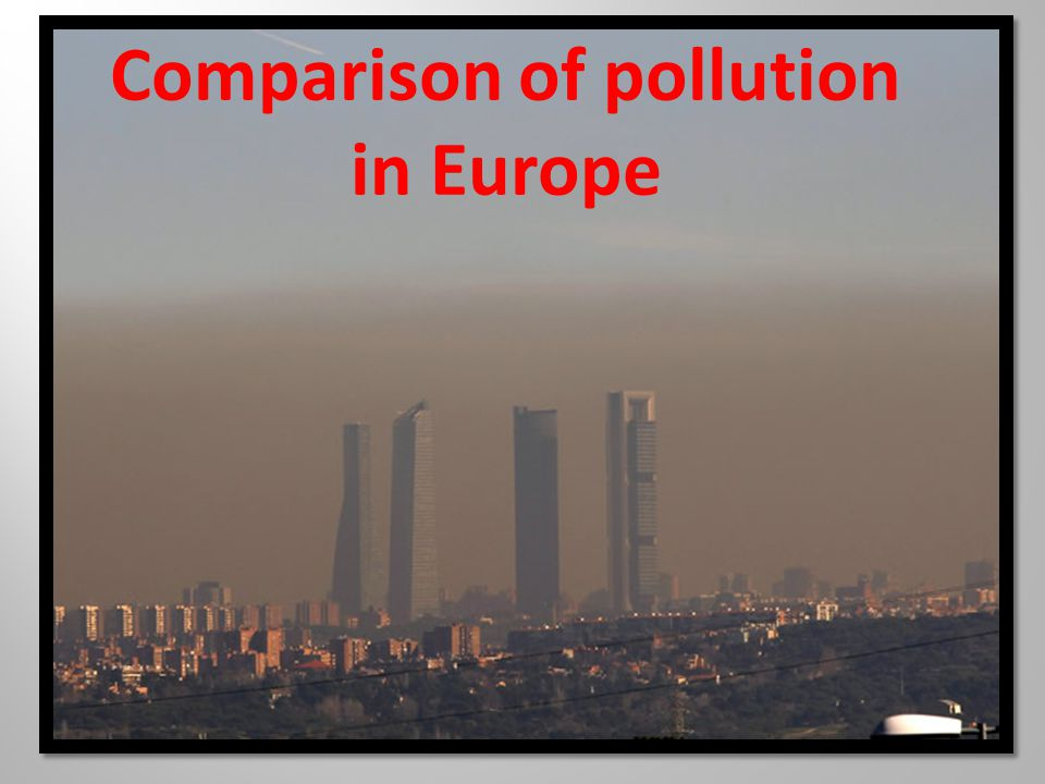 Comparison of pollution in Europe