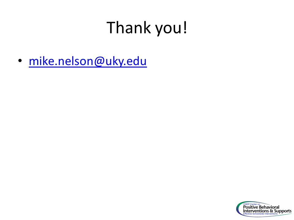 Thank you! mike.nelson@uky.edu