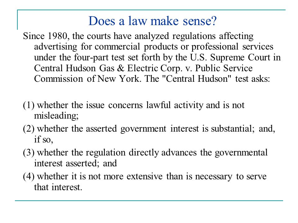 Does a law make sense.