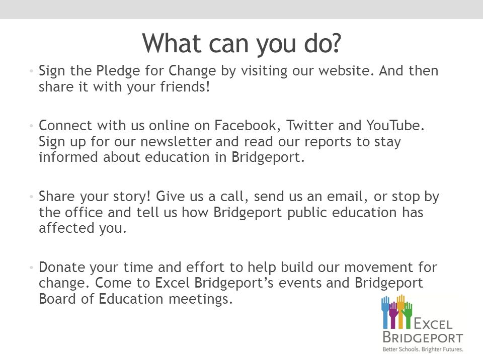 What can you do. Sign the Pledge for Change by visiting our website.