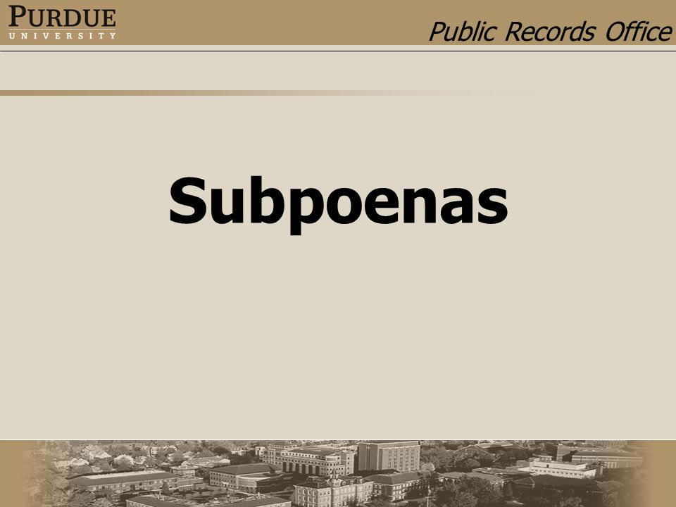 Public Records Office Subpoenas